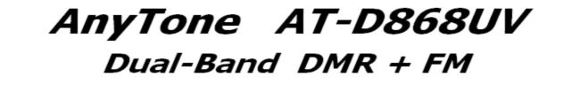 Anytone AT-D868UV Dual-Band DMR + FM