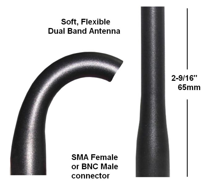 Soft, Flexible, Dual Band Antenna    Choose either BNC Male or SMA Female connector